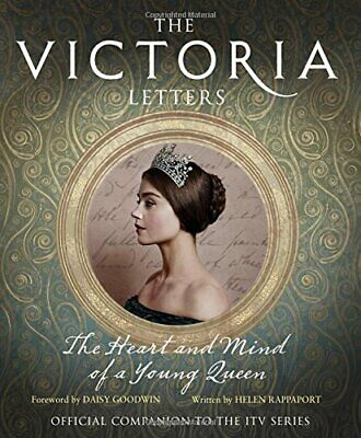 The Victoria Letters: The Official Companion to the ITV V... by Rappaport, Helen
