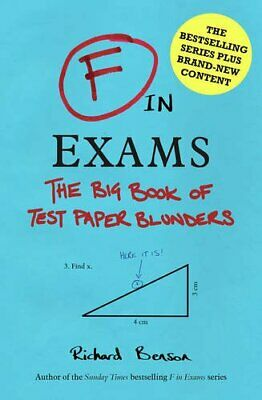 F in Exams: The Big Book of Test Paper Blunders by Benson, Richard Book