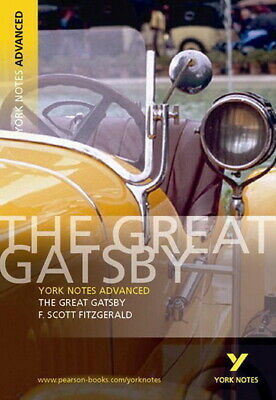 York notes: The great Gatsby, F. Scott Fitzgerald by F Scott Fitzgerald