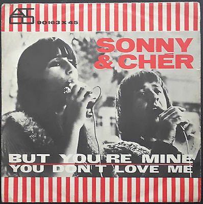 Sonny & Cher - But You're Mine / You Don't Love Me - 7' 1966 Ita 45 Giri