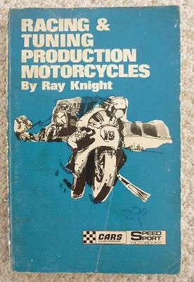 RACING & TUNING PRODUCTION MOTORCYCLES RAY KNIGHT 1970's CLASSIC BIKE & CIRCUITS