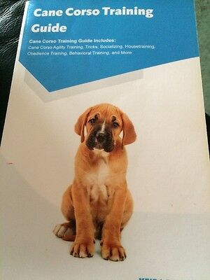 Cane Corso Training Guide Book Italian Mastiff