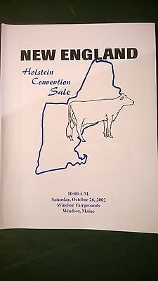 New England Holstein Dairy Cattle Convention Sale Catalog 2002 Windsor Maine