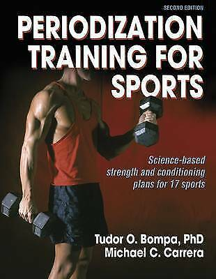 Periodization Training for Sports: Science-Based Strength and Conditioning Plan…
