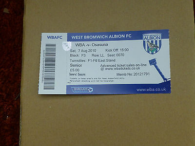 2010-11 WEST BROMWICH ALBION v OSASUNA TICKET STUBS - FRIENDLY
