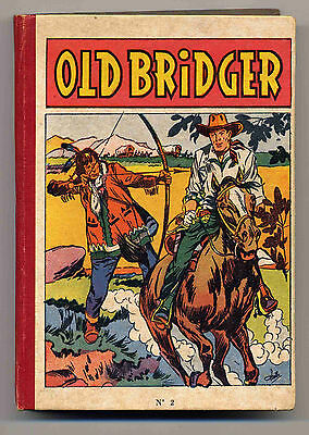Old Bridger reliure 2 Ed. Del Duca 1957 TBE