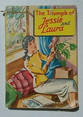 Vintage The Triumph of Jessie and Laura by Louise Alcott hardcover book.