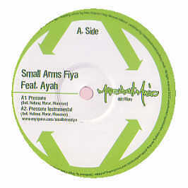 Small Arms Fiya Feat. Ayah - Pressure - More About Music - 2007 #226115