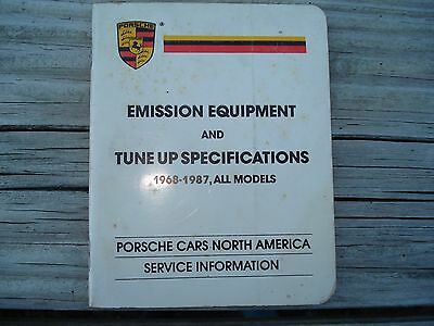Porsche Emission Equipment and Tune Up Specifications 1968-1987, All Models