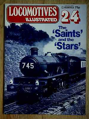 Locomotives Illustrated 24 - THE 'SAINTS' AND THE 'STARS'