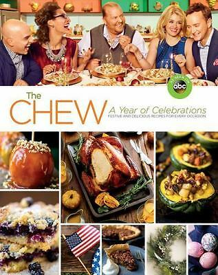 The Chew: A Year of Celebrations: Festive and Delicious Recipes
