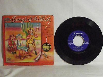 """Cricket Records C-19 Songs Of the West 45 RPM 7"""""""