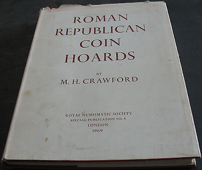 Roman Republican Coin Hoards By Crawford Royal Numismatic Society 1969