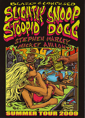 Original Slightly Stoopid Snoop Dogg Blazed & Confused Concert Tour Handbill