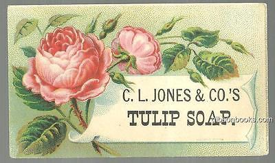 Victorian Trade Card for C. L. Jones and Co.' s Tulip Soap with Pink Roses