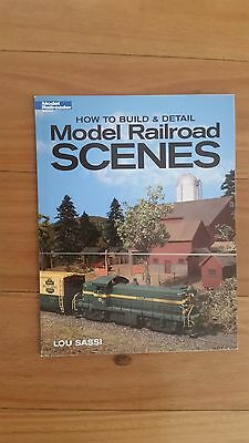 How to Build & Detail Model Railroad Scenes.