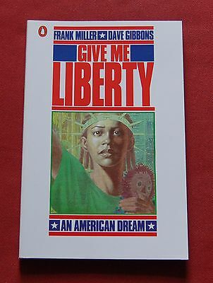 Give Me Liberty - Frank Miller - Dave Gibbons - Penguin Books Graphic Novel TPB