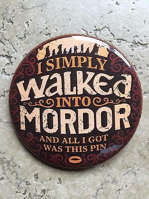 Lord of the Rings The Hobbit I SIMPLY WALKED INTO MORDOR Metal Pin NEW