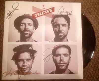 The Trews - Vinyl - Signed / Autographed - Tragically Hip + Sam Roberts Band