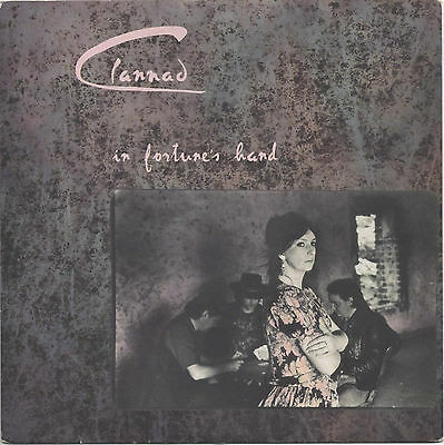 "CLANNAD - In Fortune's Hand - UK Vinyl 7"" Single with Picture Sleeve (1990)"
