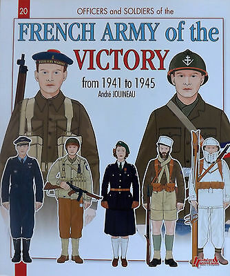 Histoire & Collections: The French Army Of The Victory From 1941 To 1945
