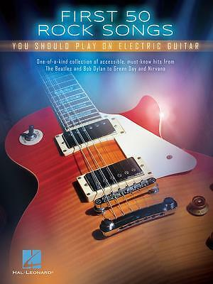 First 50 Rock Songs - You should play on Electric Guitar