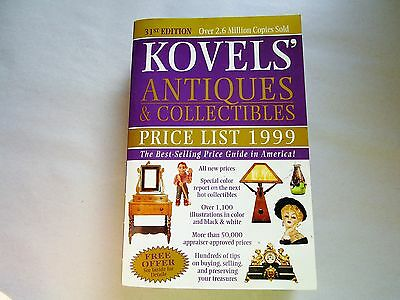 Kovels' Antiques and Collectibles Price List 1999 by Ralph M. Kovel and Terry...