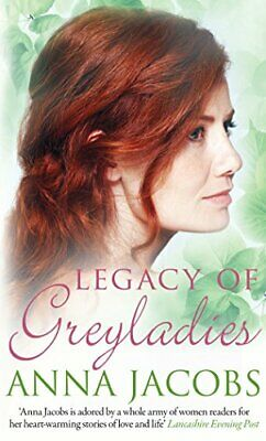 Legacy of Greyladies (Greyladies Series) by Anna Jacobs Book The Cheap Fast Free