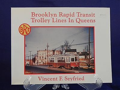 Brooklyn Rapid Transit Trolley Lines in Queens by Vincent F. Seyfried