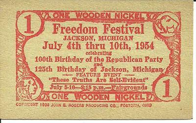 ONE WOODEN NICKEL  JACKSON, MI FREEDOM FESTIVAL 1954 Republican Party Birthday