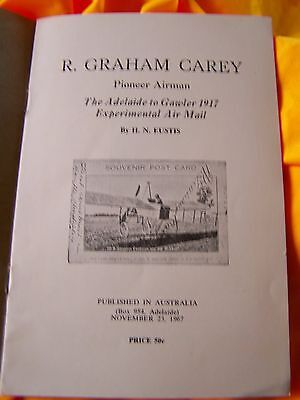 1967 R.G.Carey Air mail to Gawler 1917 Booklet-published H.N.Eustis-16page-rare!