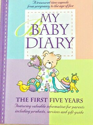 My Baby Diary Record Book The First Five Years Hard Cover 21st Special Edition