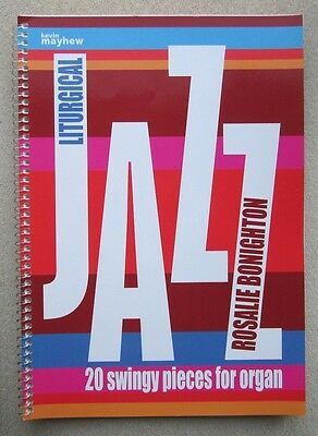 Liturgical Jazz - swingy pieces for Organ  *NEW*