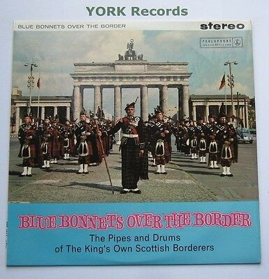 PIPES & DRUMS KING'S OWN SCOTTISH BORDERERS - Blue Bonnets - Ex Con LP Record