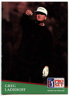 Greg Ladehoff #165 PGA Tour Golf 1991 Pro Set Trade Card (C321)