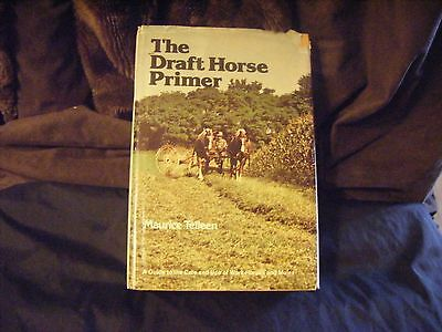 The Draft Horse Primer  Book