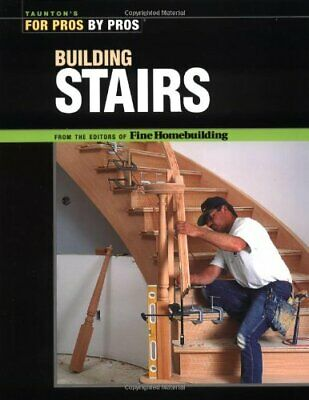 Building Stairs (For Pros, by Pros) by Ireton, Kevin Paperback Book The Cheap
