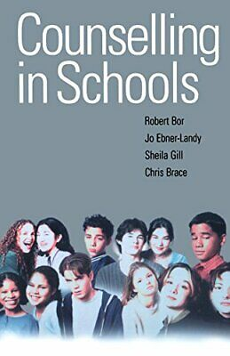Counselling In Schools (Endorsements for Counselling... by Chris Brace Paperback