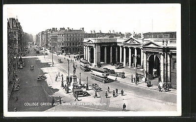 tolle AK Dublin, College Green and Bank of Ireland