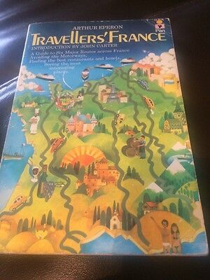 Travellers France ���� By Arthur Eperon Vintage 1979