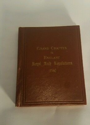 Grand Chapter Of England Royal Arch regulations book 1942 for the Masons. London