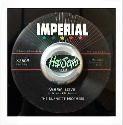 """The Burnette Brothers 45Re """"warm Love/my Honey"""" Imperial Rab 2-Sider♪♪Listen♪♪"""