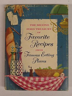 SECOND FORD TREASURY OF FAVORITE RECIPES FROM FAMOUS EATING PLACES 1954 HC Book