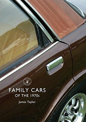 Family Cars of the 1970s (Shire Library) by Taylor, James Book The Cheap Fast