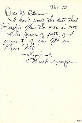 Chuck Yeager Signed Hand Written Letter Jacqueline Jackie Cochran Test Pilot