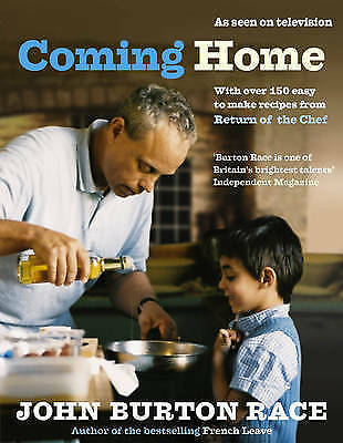 Coming Home: With Over 150 Easy to Make Recipes from Return of the Chef by John