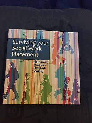 Surviving Your Social Work Placement, Book For Social Work Students, Immaculate