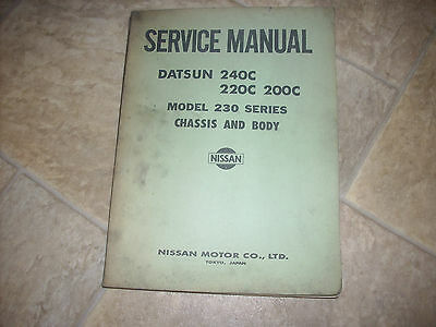 Nissan / Datsun 240C, 220C, 200C 230 Series Chassis & Body Service Manual