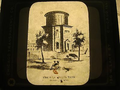 """Magic Lantern Slide - """"The Old Water Tank Before The Fire"""" - Chicago"""