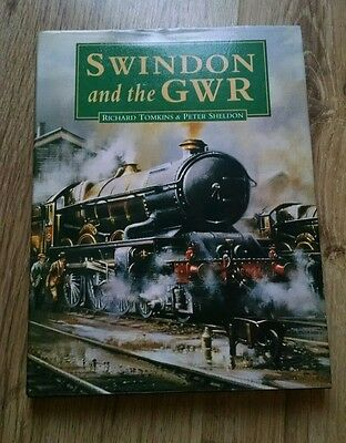SWINDON AND THE GWR  Tomkins and Sheldon  steam railway train book